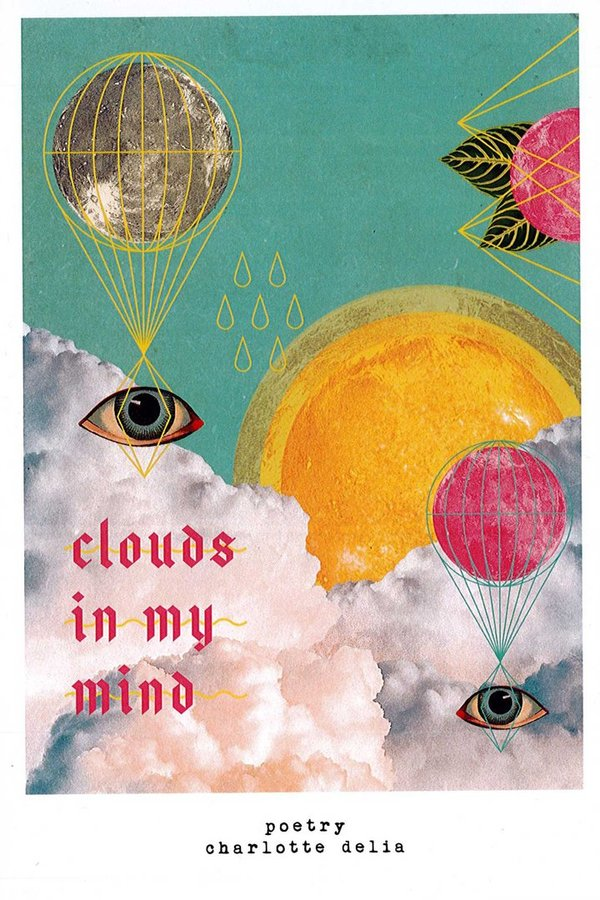 Clouds in my mind (Poetry) - Englisch - Charlotte Delia